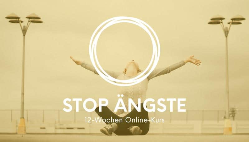 Stop Ängste 12 Wochen Onlinekurs
