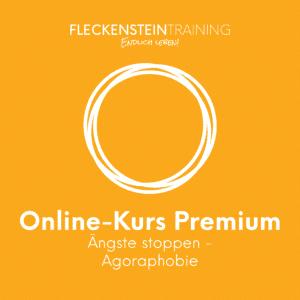 Ängste stoppen (Agoraphobie) Online-Kurs Premium