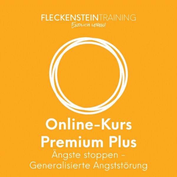 Ängste stoppen (Generalisierte Angststörung) Online-Kurs Premium Plus