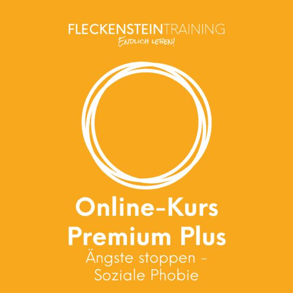 Ängste stoppen (Soziale Phobie) Online-Kurs Premium Plus