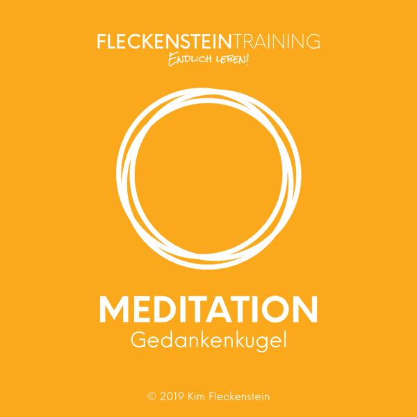 Meditation Gedankenkugel